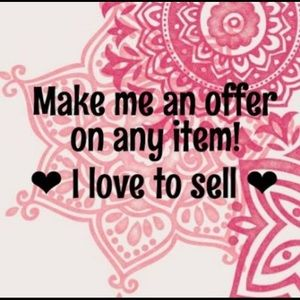 Make us an offer on what ever you like